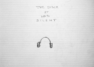 The Disco, it was Silent